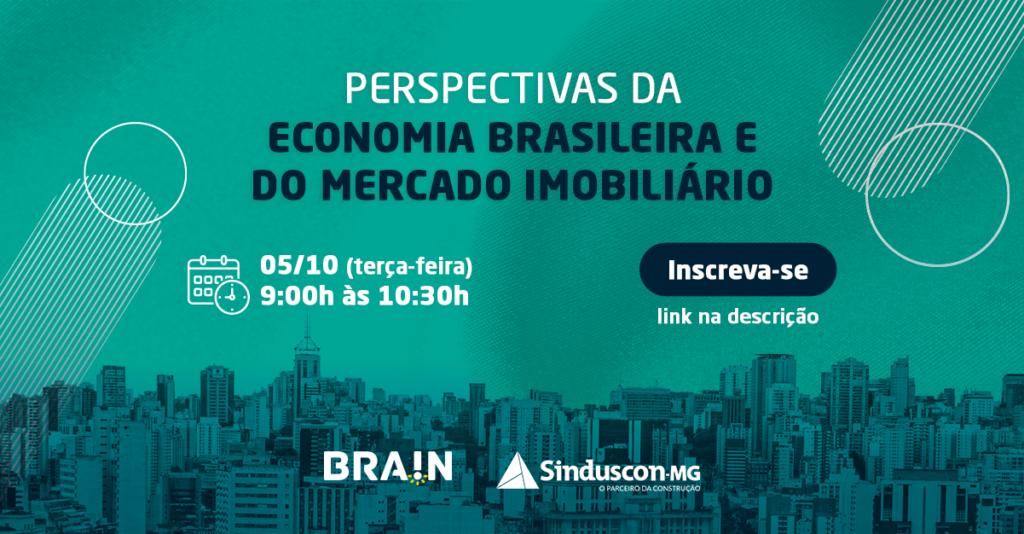 Webinar Perspectivas da Economia Brasileira e do Mercado Imobiliário, dia 5/10 às 9h